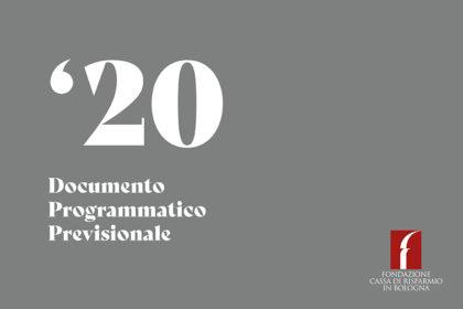 La Fondazione Carisbo vara il Documento Programmatico Previsionale 2020