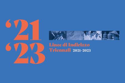 Approvate le Linee di Indirizzo Triennali 2021-2023