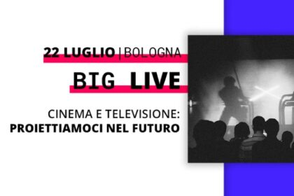 """Terzo incontro del ciclo """"BIG LIVE"""". Cinema e televisione: proiettiamoci nel futuro."""