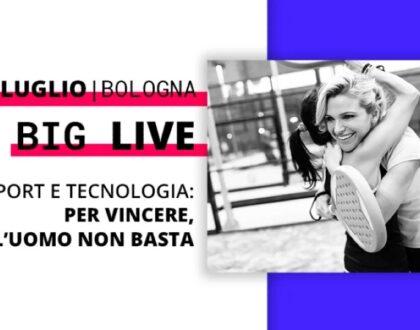 """Ultimo incontro del ciclo """"BIG LIVE"""". Sport e tecnologie: per vincere, l'uomo non basta."""